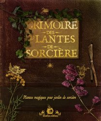 Grimoire des plantes de sorcière