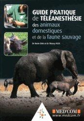 Guide pratique de téléanesthésie des animaux domestiques et de la