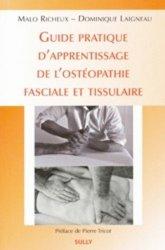Guide d'apprentissage de l'osteopathie fasciale et tissulaire