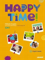Happy Time CM1 : Pupils Book - Fichier Élève