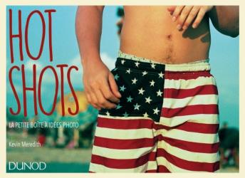 Hot shots - La petite boîte à idées photo