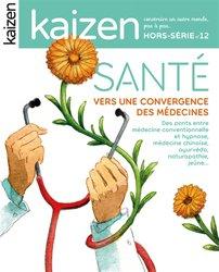 Hors série 12 : la convergence des médecines