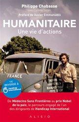 Humanitaire / une vie d'actions