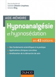 Hypnoanalgésie et hypnosédation en 43 notions