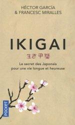 Ikigai - Le secret des japonais pour une vie longue et heureuse