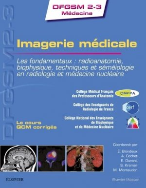 Imagerie médicale-elsevier / masson-9782294753961
