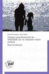Impact psychosocial du VIH/SIDA sur la relation mère-enfant