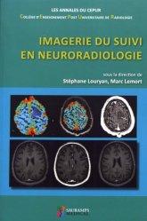 Imagerie du suivi en neuroradiologie
