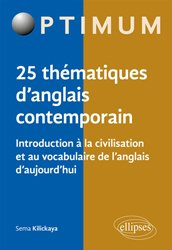 Introduction à la civilisation et au vocabulaire de l'anglais d'aujourd'hui