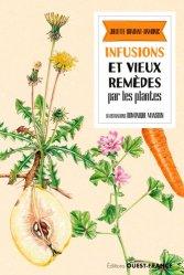 Infusions et vieux remèdes par les plantes