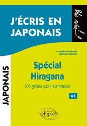 J'écris en japonais : spécial hiragana