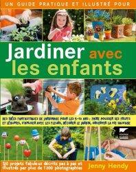 Jardiner avec les enfants jenny hendy 9782603020203 for Savoir jardiner