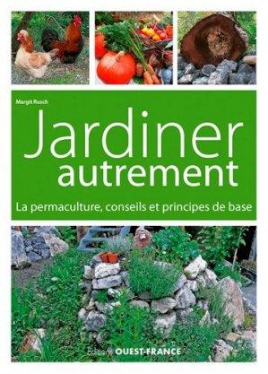 Jardiner autrement margit rusch 9782737374364 ouest for Savoir jardiner