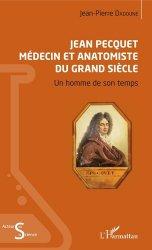 Jean Pecquet médecin et anatomiste du grand siècle