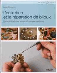 L'entretien et la réparation de bijoux