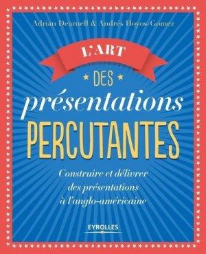 L'art des presentations percutantes-eyrolles-9782212566666