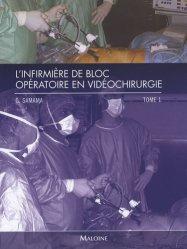 L'infirmière de bloc opératoire en vidéochirurgie Tome 1