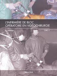 L'infirmière de bloc opératoire en vidéochirurgie Tome 2
