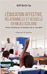 L'éducation affective, relationnelle et sexuelle en milieu scolaire
