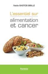 L'essentiel sur les relations entre alimentation et cancer
