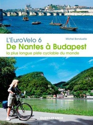 L'eurovélo 6 / de nantes à budapest : la plus longue piste cyclable du monde-ouest-france-9782737374395