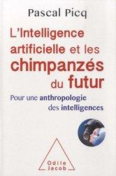 L'Intelligence artificielle et les chimpanzés du futur