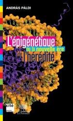 L'épigénetique ou la nouvelle ère de l'héréditaire