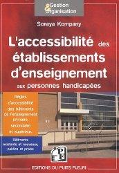 L'accessibilité des établissements d'enseignement - Les modalités d'accès au savoir des élèves et étudiants handicapés