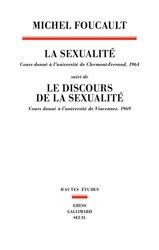 La sexualité : cours donné à l'université de Clermont-Ferrand : 1964   Suivi de Le discours de la sexualité