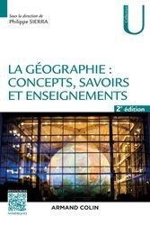 La géographie : concepts, savoirs et enseignements