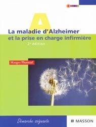La maladie d'Alzheimer et la prise en charge infirmière
