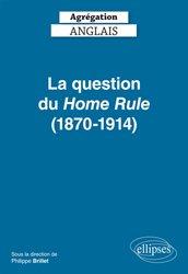 La question du Home Rule (1870-1914)