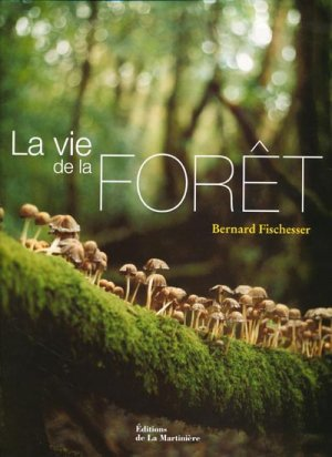 La vie de la Forêt-de la martiniere-9782732437552