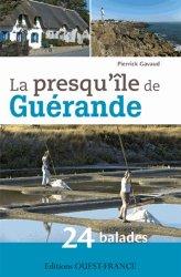 La presqu'île de Guérande : 24 balades-ouest-france-9782737354625