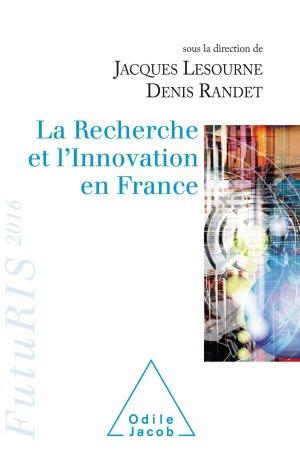La recherche et l'innovation en France-odile jacob-9782738134066