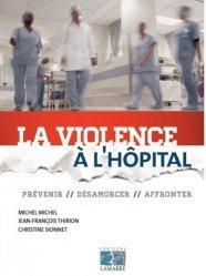 La violence à l'hôpital
