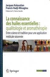 La connaissance des huiles essentielles : qualitologie et aromathérapie