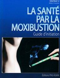 La santé par la moxibustion