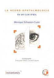 La Neuro-ophtalmologie en un clin d'oeil