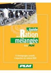 Le guide de la ration mélangée