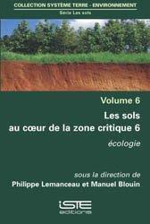 Les sols au coeur de la zone critique volume 6