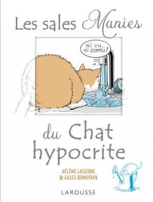Les sales manies du chat hypocrite-larousse-9782035930842