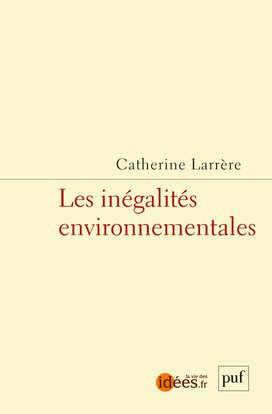 Les inégalités environnementales-puf-9782130650713