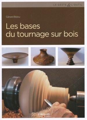 Les bases du tournage sur bois-eyrolles-9782212673951
