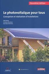 Le photovoltaïque pour tous  Conception et réalisation d'installations