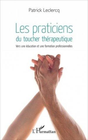 Les praticiens du toucher thérapeutique-l'harmattan-9782343108728