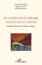 Le corps polychrome couleurs et santé