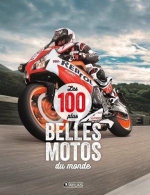 Les 100 plus belles motos du monde-atlas -9782344021262