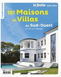 Le sud-ouest en 101 maisons et villas des XXe et XXIeme siècles