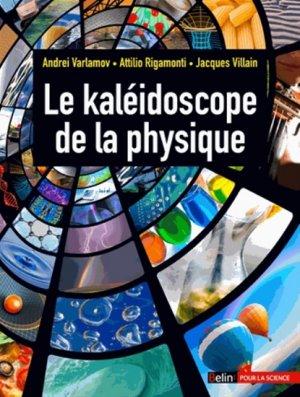 Le kaléidoscope de la physique-belin-9782701164878